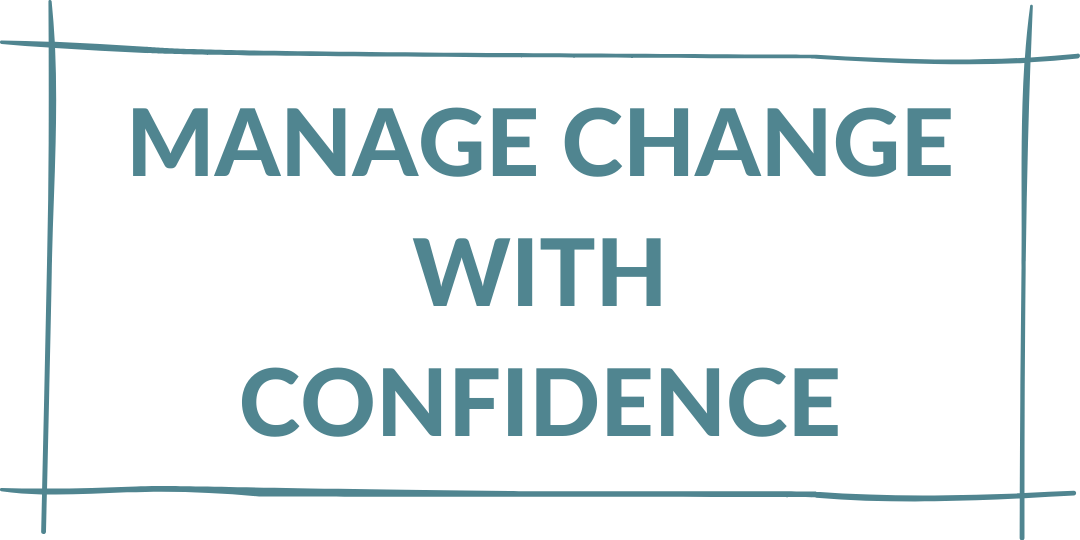 manage change with confidence