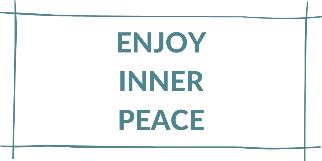 enjoy inner peace