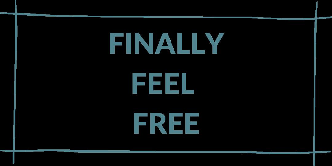 finally feel free